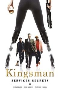 Mark Millar et Matthew Vaughn - Kingsman  : Services secrets.