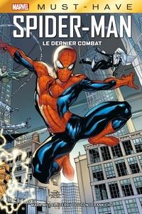 Mark Millar et Terry Dodson - Spider-Man  : Le dernier combat.