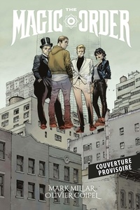 Mark Millar et Olivier Coipel - The Magic Order.