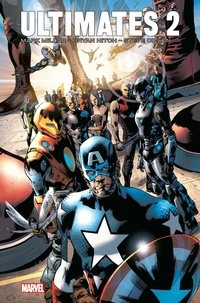Mark Millar et Bryan Hitch - Ultimates Tome 2 : .