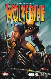 Mark Millar et John JR Romita - Wolverine  : Ennemi d'état.