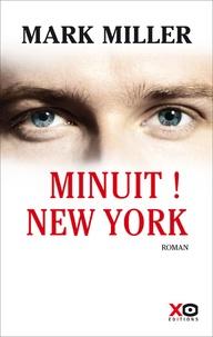 Mark Miller - Minuit ! New York.