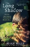 Mark Mills - The Long Shadow.