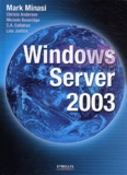 Mark Minasi et Christa Anderson - Windows Server 2003.