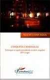 Mark Mulamba Belebele - L'enquête criminelle - Techniques et équité procédurale en droit congolais (RD Congo).