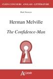 Mark Niemeyer - Herman Melville, The Confidence-Man.