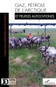 Goodtastepolice.fr Les impacts de l'exploitation du gaz et du pétrole sur les peuples autochtones de l'Arctique Image