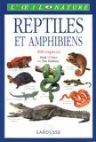 Mark O'Shea et Tim Halliday - Reptiles et amphibiens.