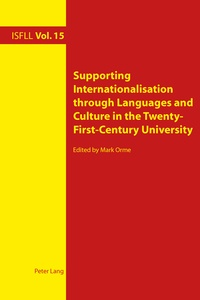Mark Orme - Supporting Internationalisation through Languages and Culture in the Twenty-First-Century University.