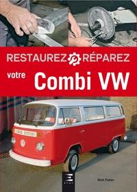 Mark Paxton - Restaurez et réparez votre Combi VW.