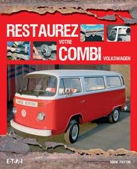Mark Paxton - Restaurez votre combi Volkswagen.