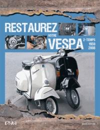 Histoiresdenlire.be Restaurez votre Vespa 2-temps 1959-2008 Image