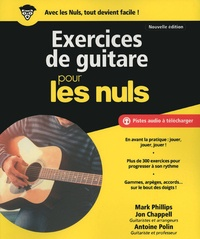 Mark Phillips et Jon Chappell - Exercices de guitare pour les nuls.