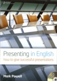 Mark Powell - Presenting in English - How to Give Successful Presentations. 2 CD audio