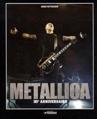 Mark Putterford - Metallica 30e anniversaire.