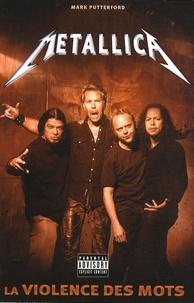 Mark Putterford - Metallica - La violence des mots.