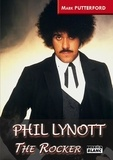 Mark Putterford - Phil Lynott - The Rocker.