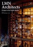 Mark Reddington et Clair Enlow - LMN Architects - Design in the Public Realm.