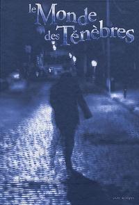 Mark Rein Hagen - Le Monde des Ténèbres - Livre de règles.