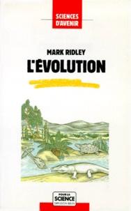 Mark Ridley - L'Évolution.