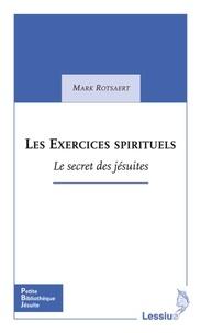 Les Exercices spirituels - Le secret des jésuites.pdf