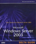 Mark Rouse et Don Jones - Windows Server 2003.