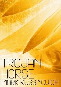 Mark Russinovich - Trojan Horse.