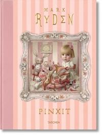 Mark Ryden et Kristine McKenna - Mark Ryden - Pinxit.