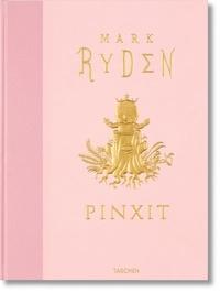 Mark Ryden - Pinxit.
