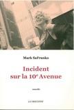 Mark SaFranko - Incident sur la 10e avenue.