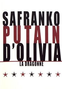 Mark SaFranko - Putain d'Olivia.