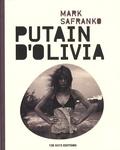 Mark SaFranko - Putain d'Olivia.