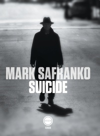 Mark SaFranko - Suicide.