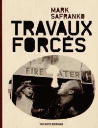 Mark SaFranko - Travaux forcés.