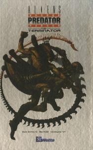 Mark Schultz et Mel Rubi - Aliens versus Predator versus The Terminator.