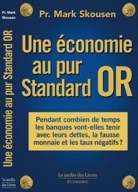 Histoiresdenlire.be Une économie au pur Standard or Image