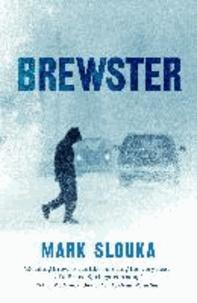 Mark Slouka - Brewster.