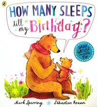 Mark Sperring et Sébastien Braun - How Many Sleeps Till My Birthday?.