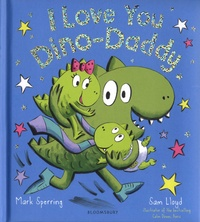 Mark Sperring - I Love You Dino-Daddy.
