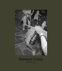 Mark Steinmetz - Summer camp.