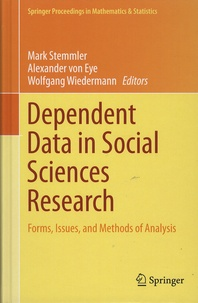 Mark Stemmler et Alexander von Eye - Dependent Data in Social Sciences Research - Forms, Issues, and  Methods of Analysis.