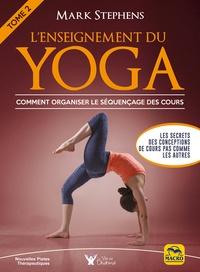 Lenseignement du yoga - Tome 2, Comment organiser le séquençage des cours.pdf