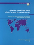 Mark Stone et Scott Roger - The Role of the Exchange Rate in Inflation-Targeting Emerging Economies.
