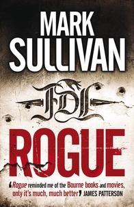 Mark Sullivan - Rogue.