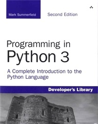 Programming in Python 3 - A Complete Introduction to the Python Language.pdf