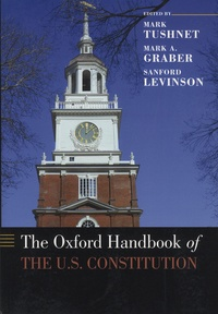 The Oxford Handbook of the US Constitution - Mark Tushnet |