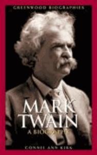 Mark Twain: A Biography.