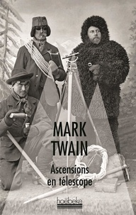 Mark Twain - Ascensions en télescope.