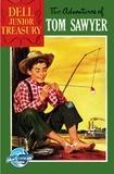 Mark Twain et Mel Cawford - Dell Junior Treasury: Tom Sawyer - Twain, Mark.