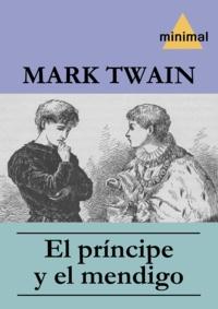 Mark Twain - El príncipe y el mendigo.